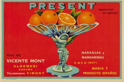 Present [Material gráfico]: naranjas y mandarinas : Vda. de Vicente Mont : Algemesí España.