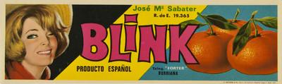 Blink [Material gráfico]: José Mª Sabater : R. de E. 19.363 : producto español : Teleg. FORTER Burriana.