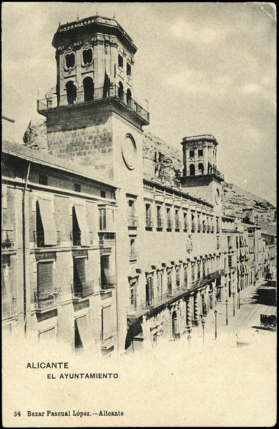 El Ayuntamiento [Material gráfico]: Alicante.