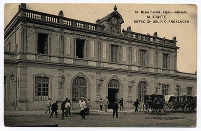 Estacion del F. C. Andaluces [Material gráfico]: Alicante.