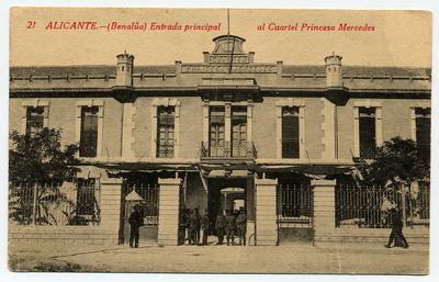 Entrada principal al Cuartel Princesa Mercedes [Material gráfico]: (Benalúa) Alicante.