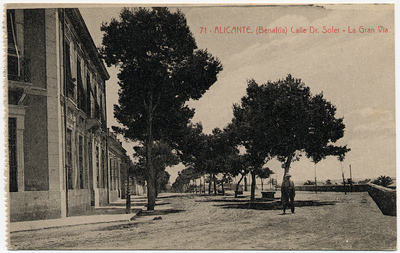 Calle Dr. Soler, la Gran Vía [Material gráfico]: (Benalúa) Alicante.