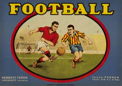 Football [Material gráfico]: Norberto Ferrer : Carcagente - Valencia : marca y producto español : Telegr. FERRER ...