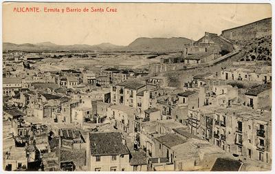 Ermita y Barrio de Santa Cruz [Material gráfico]: Alicante.