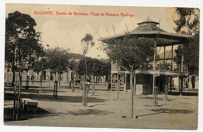 Barrio de la Benalua [Material gráfico]: plaza de Navarro Rodrigo : Alicante.