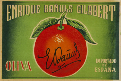Enrique Bañuls Gilabert [Material gráfico]: Oliva : importado de España.