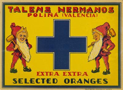 Talens hermanos [Material gráfico]: Poliñá (Valencia) : extra, extra selected oranges.