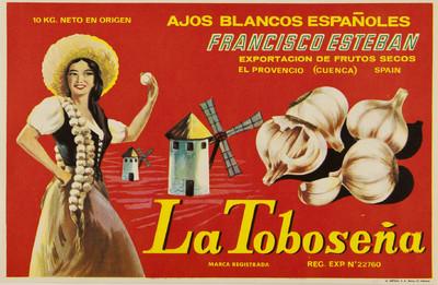 La Toboseña [Material gráfico]: ajos blancos españoles : Francisco Esteban : exportación de frutos secos : El Provencio (Cuenca) Spain.