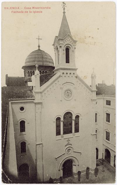 Casa Misericordia, Fachada de la Iglesia [Material gráfico] : Valencia