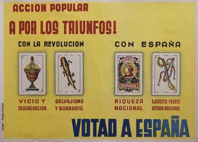 Acción Popular a por los triunfos!... [Material gráfico]: Votad a España.