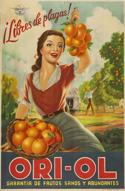 Ori-ol [Material gráfico]: Garantia de frutos sanos y abundantes : ¡Libre de plagas!.