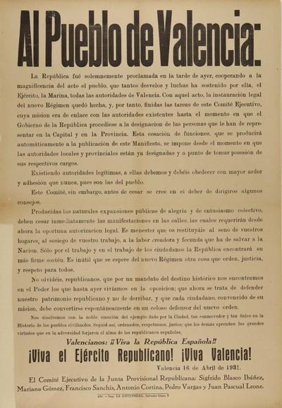 Al Pueblo de Valencia, La República fué [sic] solemnemente proclamada en la tarde de ayer... [Material gráfico]: Valencianos, ¡¡Viva la República!! ¡Viva el Ejército Republicano! ¡Viva Valencia! : Valencia 16 de Abril de 1931...