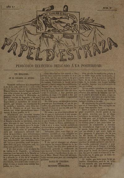 El Papel de estraza [Texto impreso] : periódico ecléctico dedicado a la posteridad