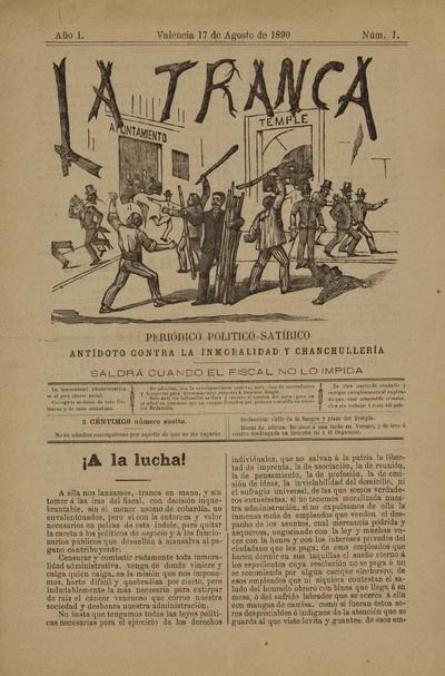 La Tranca [Texto impreso]: periódico político-satírico.