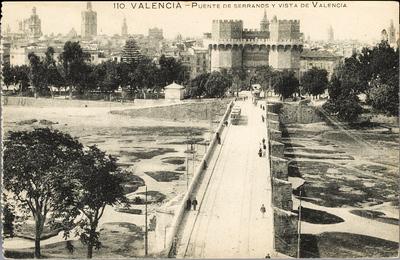 Puente de Serranos y vista de Valencia [Material gráfico] ]: Valencia.