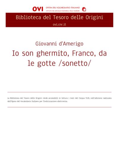 Io son ghermito, Franco, da le gotte /sonetto/