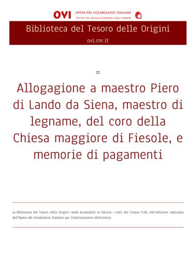Allogagione a maestro Piero di Lando da Siena, maestro di legname, del coro della Chiesa maggiore di Fiesole, e memorie di pagamenti