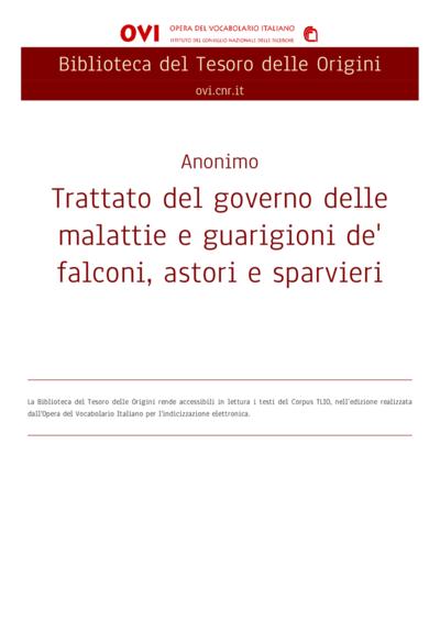 Trattato del governo delle malattie e guarigioni de' falconi, astori e sparvieri