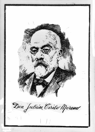 Don Julián Cirilo Moreno [Material gráfico]
