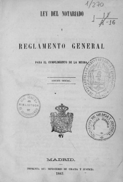 Ley de notariado y reglamento general para el cumplimiento de la misma