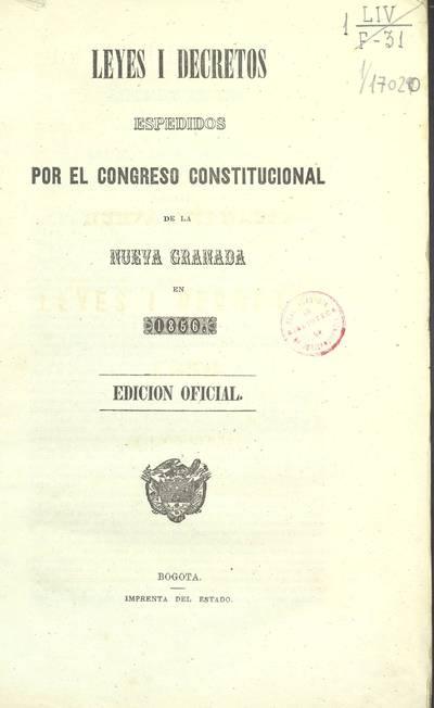 Leyes i decretos espedidos por el Congreso constitucional de la Nueva Granada en 1856
