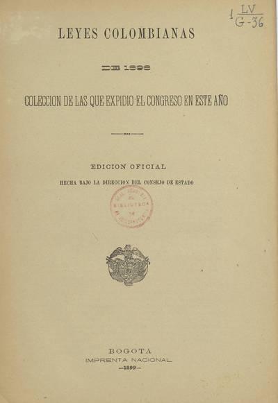 Leyes colombianas de 1898 : colección de las que expidió el Congreso en este año