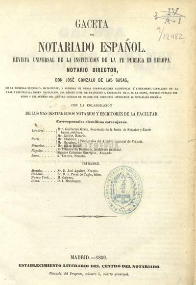 Gaceta del notariado español: Revista universal de la institución de la fe pública en Europa