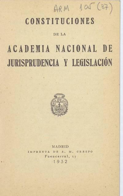 Constituciones de la Academia Nacional de Jurisprudencia y Legislación