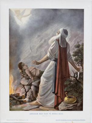 Abraham med Isak på Moria Berg. 1 Mos.XXII, 9-12.