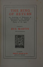 The ring of return : an anthology of references to reincarnation and spiritual evolution : from prose and poetry of all ages