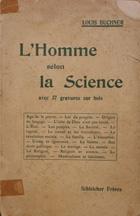 L'homme selon la science : son passé, son présent, son avenir ou d'on venons-nous?. Qui sommes-nous?. Ou allons-nous