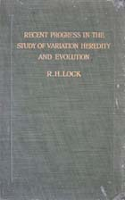 Recent progress in the study of variation, heredity and evolution