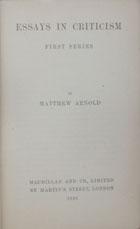 Essays in criticism : first series