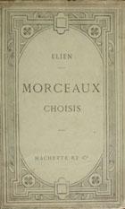 Morceaux choisis : publiée avec une notice, un argument analytique des notes en français et un lexique