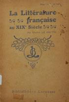 La littérature française au XIX= 19 éme siécle : tableau général