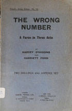 The wrong number : a farce in three acts