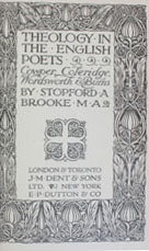 Theology in the english poets : [from Pope], Cowper, Coleridge, Wordsworth and Burns : [lectures delivered in St. James Chapel in their original form]