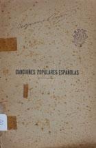 Canciones populares españolas : collección completa de cantares