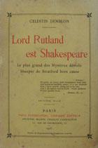 Lord Rutland est Shakespeare : le plus grad des mistéres dévoilé shaxper de Stratford hors cause