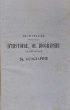 Dictionnaire encyclopédique d'histoire, de biographie, de mythologie et de geographie