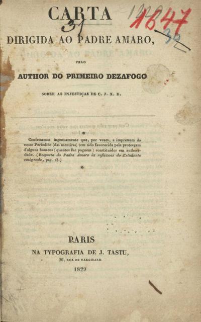 Carta dirigida ao Padre Amaro pelo author do primeiro dezafogo sobre as injustiças de C. J. X. D.