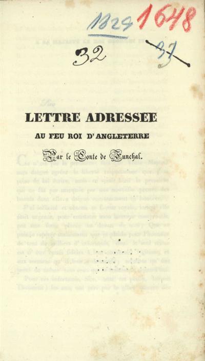 Lettre adressee au feu Roi d'Angleterre par le Conte de Funchal