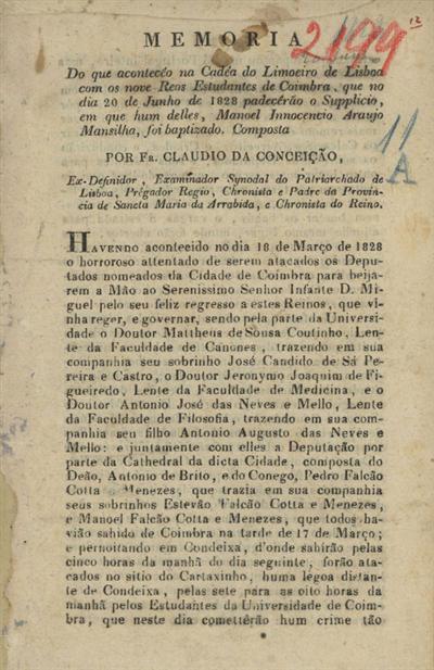 Memoria do que aconteceo na Cadeia do Limoeiro de Lisboa com os nove reos estudantes de Coimbra...