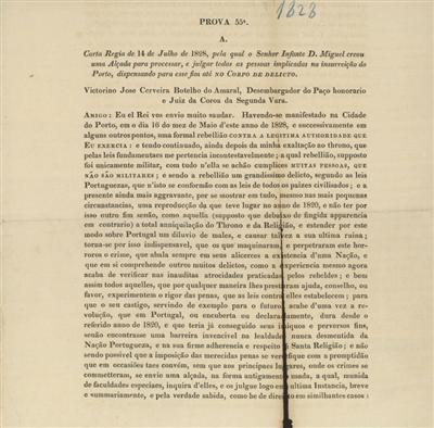 Prova 55ª: <Carta Regia de 14 de Julho de 1828, pela qual o Senhor Infante D. Miguel creou uma Alçada para processar, e julgar todas as pessoas implicadas na insurreição do Porto, dispensando para esse fim até no Corpo de delicto]