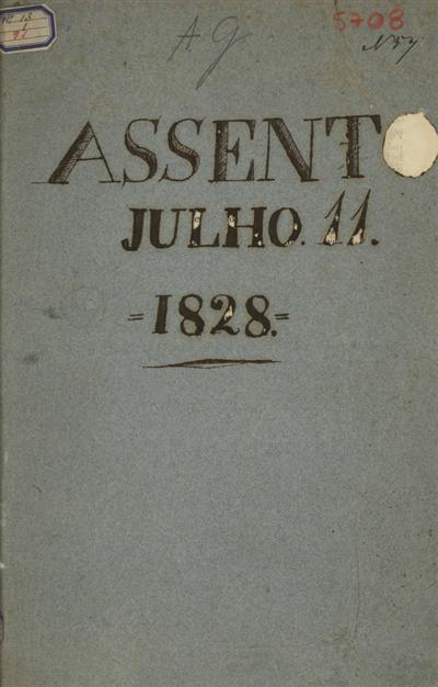 Assento dos tres Estados do Reino juntos em Cortes na cidade de Lisboa feito a onze de Julho de mil oitocentos e vinte e oito