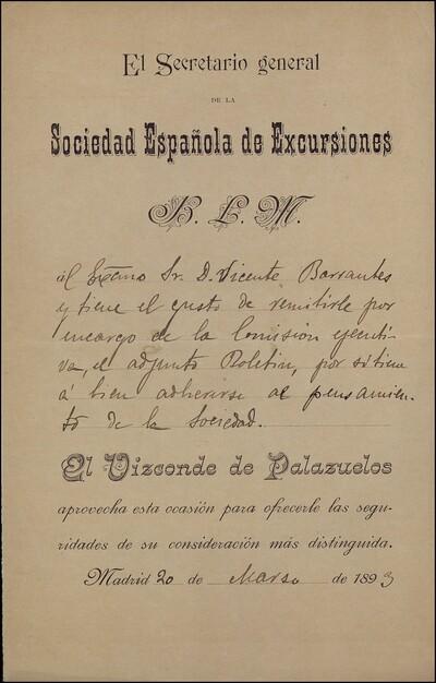 Carta dirigida a Vicente Barrantes por el Vizconde de Palazuelos, Secretario general de la Sociedad Española de Excursiones : [ [manuscrito]
