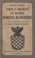 Vida e morte de madre Mariana Alcoforado 1640-1723 [Texto impresso] / Manuel Ribeiro