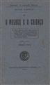 A mulher e a criança [Texto impresso] / Scipio Sighele; trad. e pref. Horácio Pinto