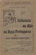 A influência da mãe na raça portuguesa [Texto impresso] / Ana de Castro Osório
