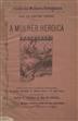A mulher heroica / Ana de Castro Osório